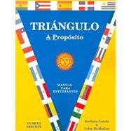 Triángulo : Manual para estudiante: Á Propósito