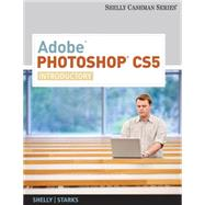 Adobe Photoshop CS5 : Introductory