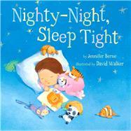 Nighty-Night, Sleep Tight 9781454913900R