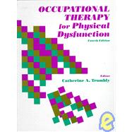 Occupational Therapy for Physical Dysfunction (4th)