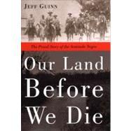 Our Land Before We Die