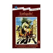Earthquake! : A Story of the San Francisco Earthquake