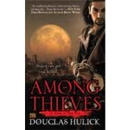 Among Thieves : A Tale of the Kin