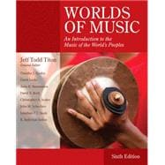 Worlds of Music An Introduction to the Music of the World's Peoples