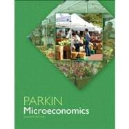 Microeconomics Plus NEW MyEconLab with Pearson eText --- Access Card Package