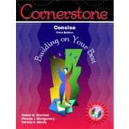 Cornerstone: Building on Your Best, Concise Edition