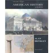 American History: A Survey : To 1877