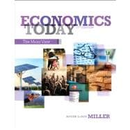 Economics Today The Micro View Plus NEW MyEconLab with Pearson eText -- Access Card Package