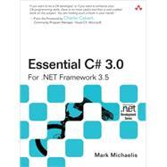 Essential C# 3. 0 : For . NET Framework 3. 5
