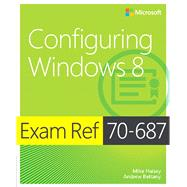 Exam Ref 70-687 : Configuring Windows 8