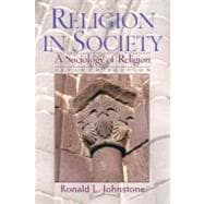 Religion in Society : A Sociology of Religion