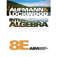 Student Solutions Manual for Aufmann/Lockwood's Intermediate Algebra, 8th