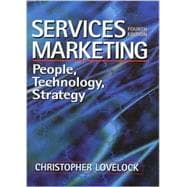 Services Marketing : People, Technology, Strategy