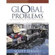 Global Problems : The Search for Equity, Peace, and Sustainability