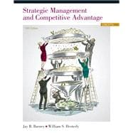 Strategic Management and Competitive Advantage Concepts Plus NEW MyManagementLab with Pearson eText -- Access Card Package