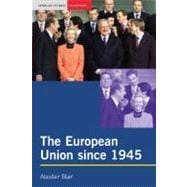 The European Union since 1945