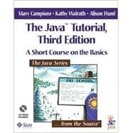 The Java Tutorial A Short Course on the Basics