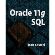 Oracle 11G: SQL, 2nd Edition