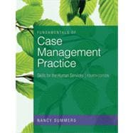 Fundamentals of Case Management Practice, 4th Edition