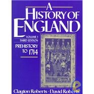History of England Vol. 1 : Prehistory to 1714