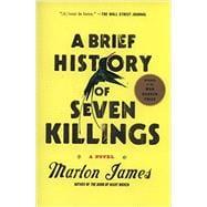 A Brief History of Seven Killings A Novel