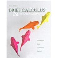 Brief Calculus and Its Applicatons Plus Mymathlab -- Access Card Package