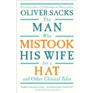 The Man Who Mistook His Wife For A Hat; And Other Clinical Tales