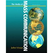 Media of Mass Communication Plus NEW MyCommunicationLab with eText -- Access Card Package