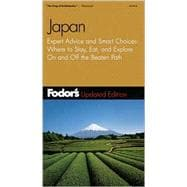 Japan : Expert Advice and Smart Choices: Where to Stay, Eat, and Explore on and off the Beaten Path