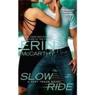 Slow Ride