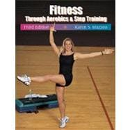 Fitness Through Aerobics and Step Training