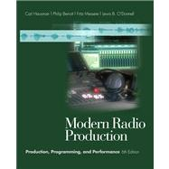 Modern Radio Production Production, Programming, and Performance (with InfoTrac)