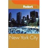 Fodor's New York City 2005