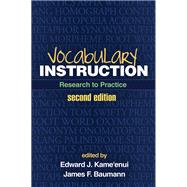 Vocabulary Instruction, Second Edition Research to Practice