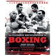 The Ultimate Encyclopedia of Boxing Seventh Edition