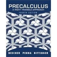 Precalculus : A Right Triangle Approach