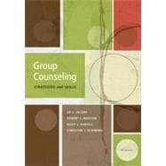 Group Counseling: Strategies and Skills, 7th Edition