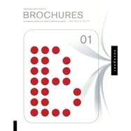 Design Matters: Brochures 01 : An Essential Primer for Today's Competitive Market