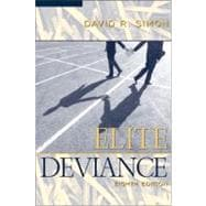 Elite Deviance