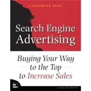 Search Engine Advertising : Buying Your Way to the Top to Increase Sales