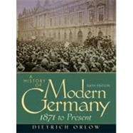 History of Modern Germany : 1871 to Present
