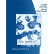 Student Activity Manual for Sevin/Sevin�s Wie geht�s?