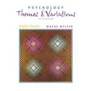Psychology With Infotrac: Themes and Variations : Briefer Version