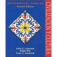 Civilization Y Cultura: Intermediate Spanish