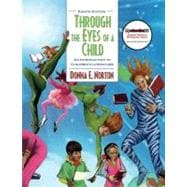 Through the Eyes of a Child : An Introduction to Children's Literature (with MyEducationKit)