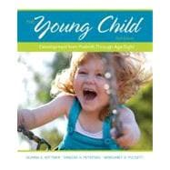 The Young Child Development from Prebirth Through Age Eight