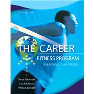 The Career Fitness Program Exercising Your Options Plus NEW MyStudentSuccessLab  Update -- Access Card Package