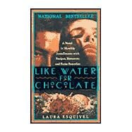 Like Water For Chocolate 9780385474016R