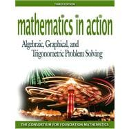 Mathematics in Action: Algebraic, Graphicald Trigonometric Problem Solving Value Pack (includes Math Study Skills & Pearson TI Rebate Coupon $15)