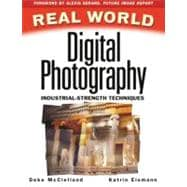 Real World Digital Photography : Industrial Strength Imaging Techniques